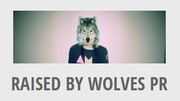 Music PR Company London - Raised by Wolves